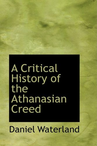 9781103474387: A Critical History of the Athanasian Creed