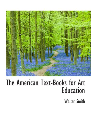 9781103476114: The American Text-Books for Art Education
