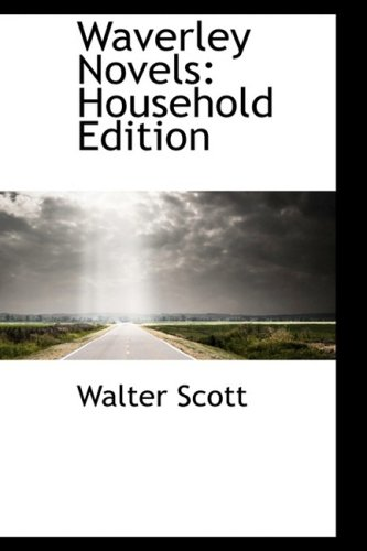9781103478743: Waverley Novels: Household Edition