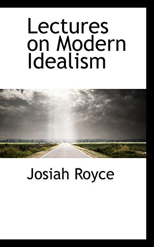9781103481378: Lectures on Modern Idealism