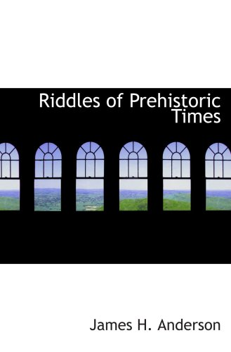 9781103483341: Riddles of Prehistoric Times