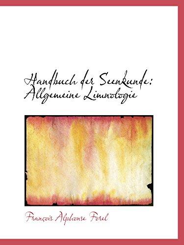 9781103486694: Handbuch der Seenkunde: Allgemeine Limnologie
