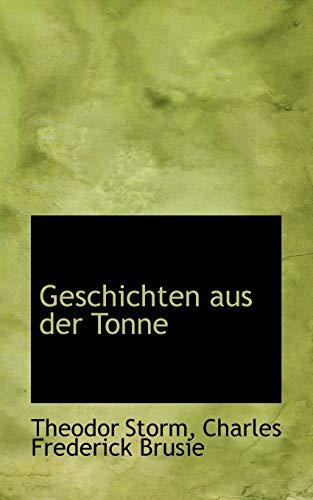 Geschichten aus der Tonne (9781103487318) by Theodor Storm