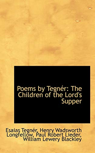 Poems by Tegner: The Children of the: Esaias Tegnr, Esaias