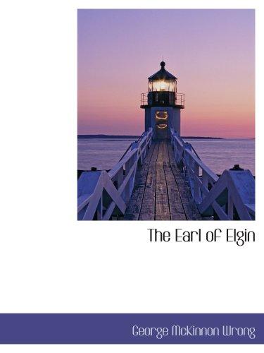 9781103507054: The Earl of Elgin