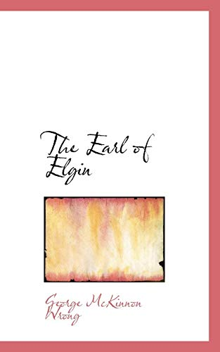 9781103507092: The Earl of Elgin