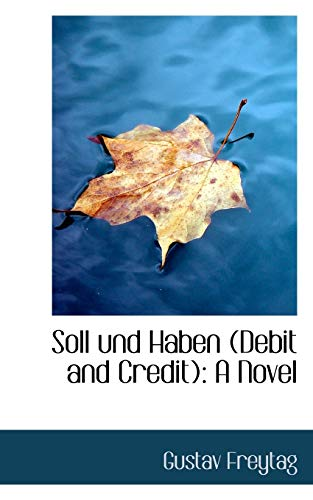 9781103507870: Soll und Haben (Debit and Credit): A Novel (German Edition)