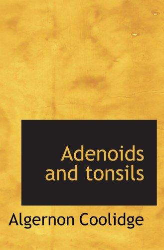 9781103517183: Adenoids and tonsils