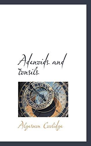 9781103517213: Adenoids and Tonsils