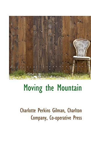 9781103522255: Moving the Mountain