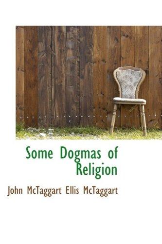 9781103524419: Some Dogmas of Religion