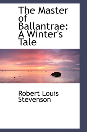 9781103524761: The Master of Ballantrae: A Winter's Tale