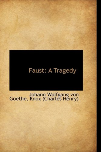 9781103535590: Faust: A Tragedy