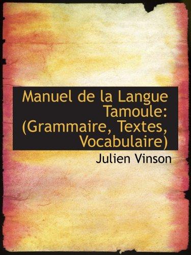9781103537884: Manuel de la Langue Tamoule: (Grammaire, Textes, Vocabulaire)