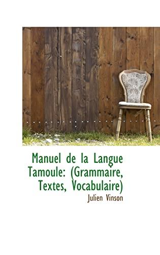 9781103537969: Manuel de La Langue Tamoule: Grammaire, Textes, Vocabulaire