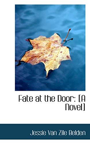 9781103538164: Fate at the Door: [A Novel]
