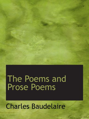 9781103546633: The Poems and Prose Poems