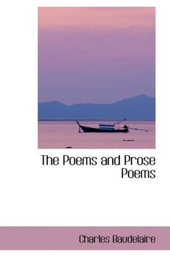 9781103546701: The Poems and Prose Poems