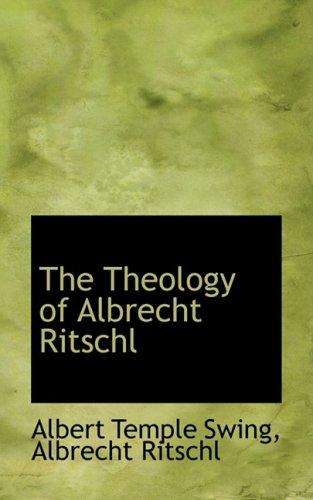 9781103548521: The Theology of Albrecht Ritschl