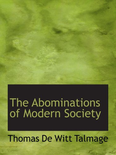 9781103549849: The Abominations of Modern Society