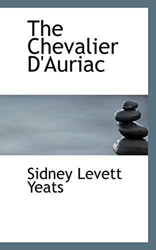 9781103553495: The Chevalier D'Auriac