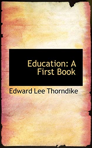 9781103554331: Education: A First Book