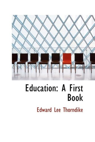 9781103554362: Education: A First Book