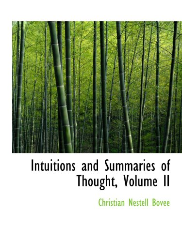 9781103554812: Intuitions and Summaries of Thought, Volume II