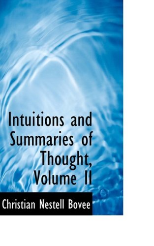9781103554898: Intuitions and Summaries of Thought, Volume II