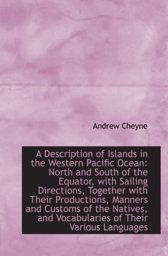 9781103555062: A Description of Islands in the Western Pacific Ocean: North and South of the Equator, with Sailing