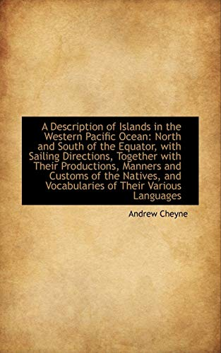 9781103555079: A Description of Islands in the Western Pacific Ocean: North and South of the Equator, with Sailing