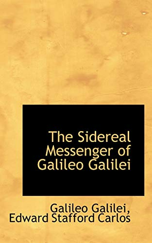 9781103555543: The Sidereal Messenger of Galileo Galilei