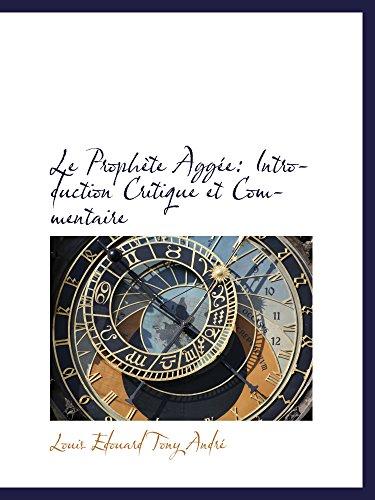 9781103559114: Le Prophète Aggée: Introduction Critique et Commentaire