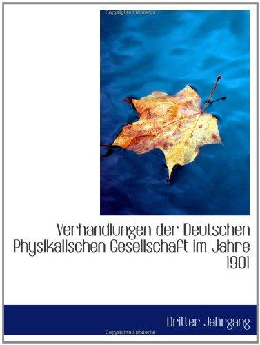 9781103559916: Verhandlungen der Deutschen Physikalischen Gesellschaft im Jahre 1901