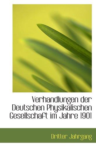 9781103559923: Verhandlungen der Deutschen Physikalischen Gesellschaft im Jahre 1901