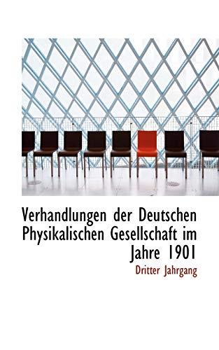 9781103559947: Verhandlungen der Deutschen Physikalischen Gesellschaft im Jahre 1901