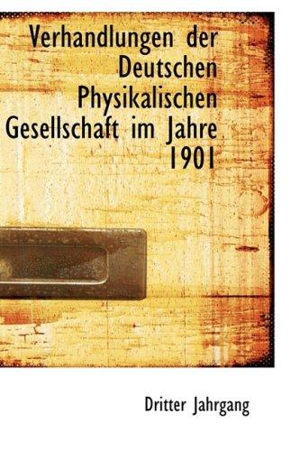 9781103559978: Verhandlungen der Deutschen Physikalischen Gesellschaft im Jahre 1901