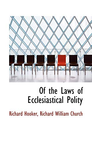 9781103567027: Of the Laws of Ecclesiastical Polity