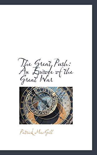 9781103582624: The Great Push: An Episode of the Great War