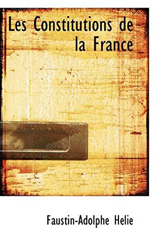 9781103585878: Les Constitutions de la France (French Edition)