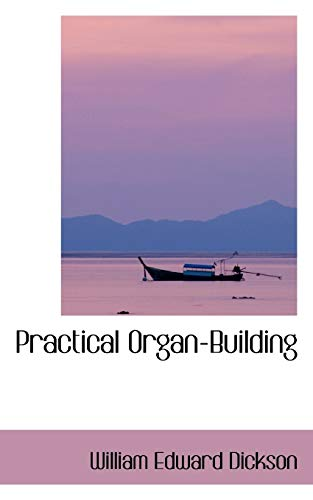 9781103591404: Practical Organ-building
