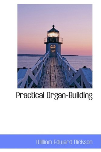 9781103591435: Practical Organ-building
