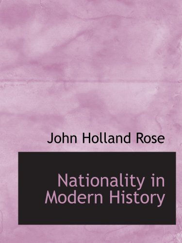9781103594412: Nationality in Modern History