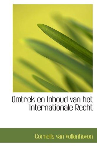 9781103598809: Omtrek en Inhoud van het Internationale Recht