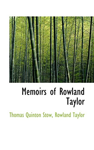 9781103612086: Memoirs of Rowland Taylor