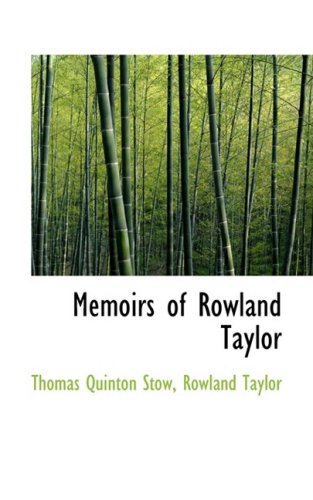 9781103612109: Memoirs of Rowland Taylor