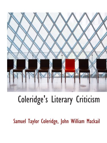 9781103621620: Coleridge's Literary Criticism