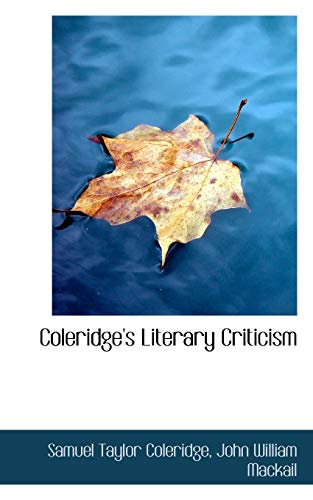 9781103621668: Coleridge's Literary Criticism