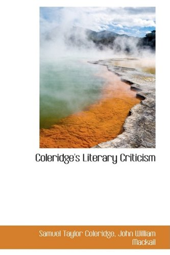 9781103621682: Coleridge's Literary Criticism