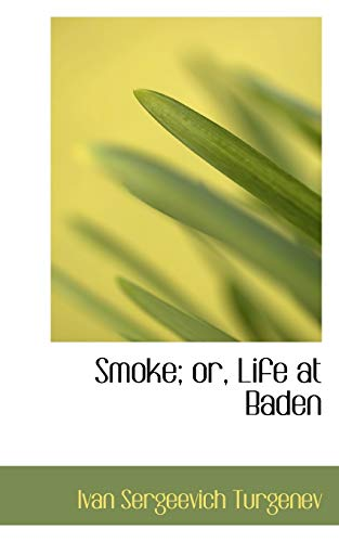 9781103625147: 1: Smoke; or, Life at Baden (Bibliolife Reproduction Series)